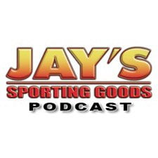Jay's Sporting Goods Podcast